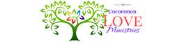 Uncommon Love Ministries
